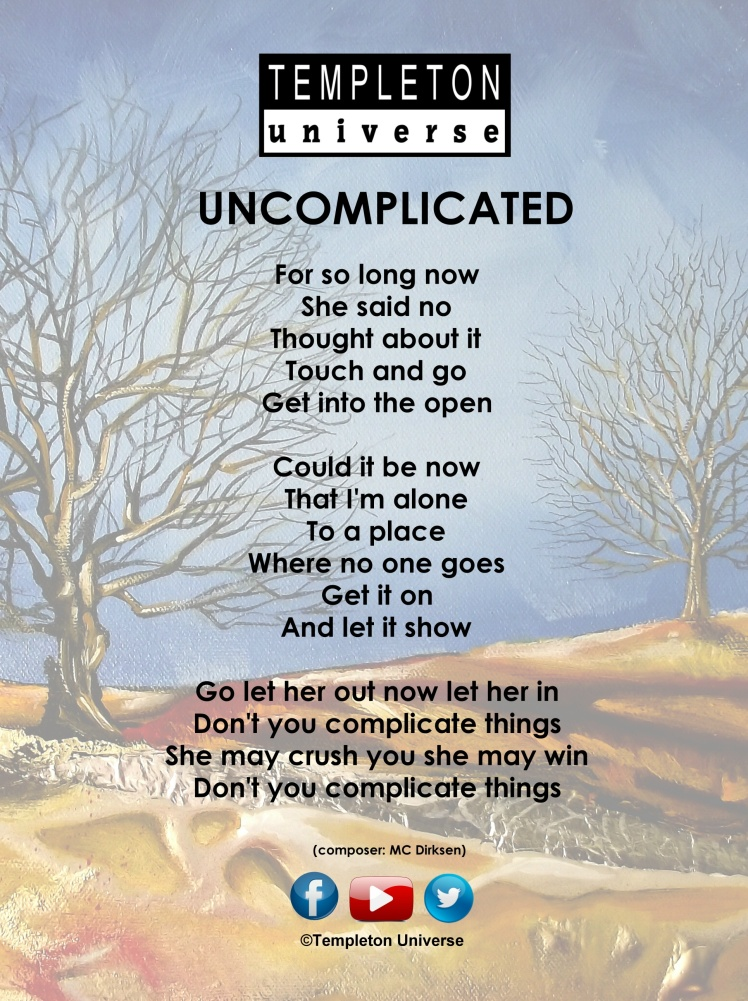 Lyrics Uncomplicated - Templeton Universe